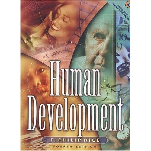 Human Development / 4th / Philip Rice / isbn 0130185655