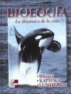 Biologia La Dinamica de la Vida / Alton Biggs / isbn 9701025660