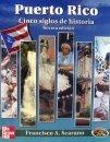 Puerto Rico Cinco Siglos de Historia 3ra edicion by Francisco Scarano isbn 9701064550