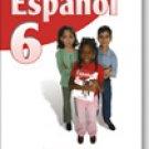 Espanol 6          /  ISBN: 9-58240-952-5 / Ediciones Santillana