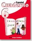 Espanol 6 Cuaderno             / ISBN: 1-57581-640-7 / Ediciones Santillana