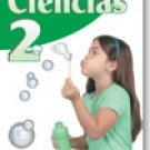 Ciencias 2       / ISBN: 1-57581-673-3 / Ediciones Santillana