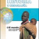 Historia y Geografia El mundo: desde la Edad Media hasta el siglo XXI / ISBN: 1575818418
