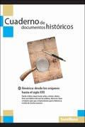Cuaderno de Documentos Historicos (Hist y Geo America Origenes-XXI) ISBN: 1-57581-850-7
