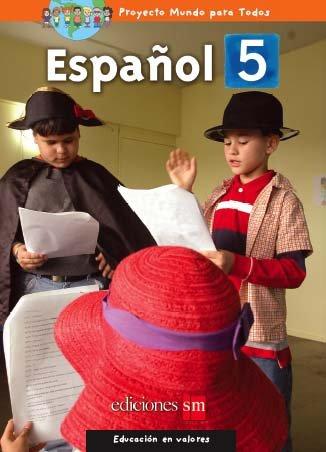 MUNDO PARA TODOS - ESPANOL 5    /  isbn  9781933279572  / Ediciones SM