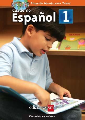 MUNDO PARA TODOS - ESPANOL 1 - CUADERNO /  isbn  9781933279602  / Ediciones SM