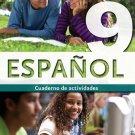 ESPANOL 9 - CUADERNO /  isbn 9781934801109   / Ediciones SM