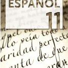 ESPANOL 11 - CUADERNO /  isbn 9781934801123   / Ediciones SM