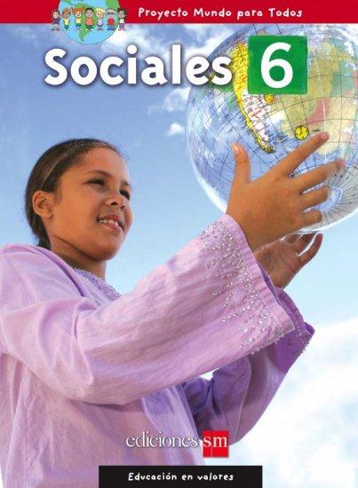 MUNDO PARA TODOS - SOCIALES 6    /  isbn 1933279794 / Ediciones SM