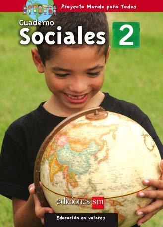 MUNDO PARA TODOS - SOCIALES 2 - CUADERNO   /  isbn 1933279817 / Ediciones SM