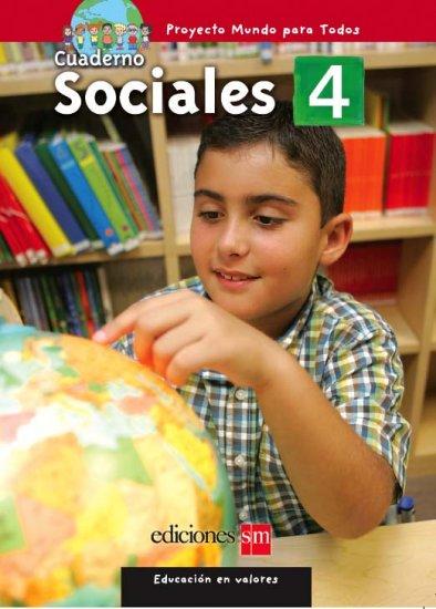 MUNDO PARA TODOS - SOCIALES 4 - CUADERNO   /  isbn 1933279831 / Ediciones SM