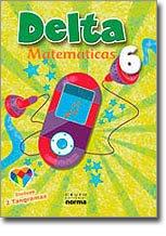 Delta 6 ( matematicas) / isbn 9789584509925   / Distribuidora Norma