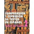 Comprension y Expresion de Textos en Español. Taller II  /Juan L Onieva Morales/ isbn 1563281538