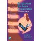 El Placer De Leer Y Escribir. Antología De Lecturas / Ballester / isbn 9781563282195