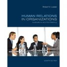 Human Relations in Organizations: Applications and Skill Building 8th / Lussier /sbn 0073381535