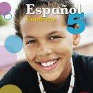 Espanol 5 Cuaderno ( Ser y Saber ) isbn 1934801879