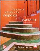 Estadistica Aplicada a los Negocios y Economia 13ra edicion / Lind,Marchal,Wathen / isbn 970106674X