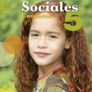 Sociales 5 Cuaderno ( Ser y Saber ) isbn 9781934801932