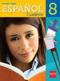 Espanol 8 Cuaderno ( Ser y Saber ) isbn 9781935556763