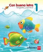 Con Buena Letra 1  / isbn 9781934801468  / Ediciones SM