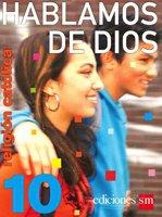 Hablamos de Dios  10 / isbn  9781933279374  / Ediciones SM