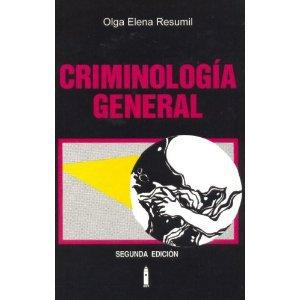 Criminologia General 2da edicion Olga Resumil  isbn 0847730336