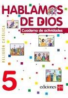 Hablamos de Dios  5 Cuaderno / isbn 9781934801567  / Ediciones SM