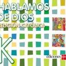 Hablamos de Dios  K / isbn 9781933279237  / Ediciones SM