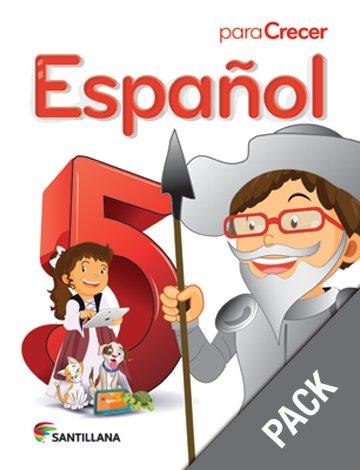 Espanol 5 ( Pack) Serie Para Crecer     (isbn: 9781618754592) (Ediciones Santillana)