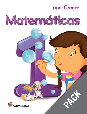 Matematicas 1 ( Pack) Serie Para Crecer  (Ediciones Santillana)