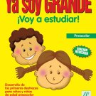 Ya Soy Grande Voy a Estudiar -Chicola Mejia / isbn 1931928793 / Ediciones Norte