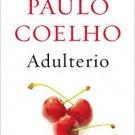Adulterio (Adultery) (Spanish Edition)- por Paulo Coelho - isbn 9781101872222