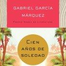 Cien Anos de Soledad - Spanish Edition - por Gabriel Garcia Marquez - isbn 0307474720