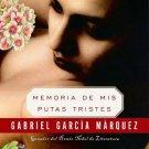Memorias De Mis Putas Tristes - Spanish Edition - por Gabriel Garcia Marquez - isbn  9580483620