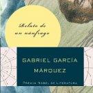 Relato De Un Naufrago - Spanish Edition - por Gabriel Garcia Marquez - isbn 0307475387