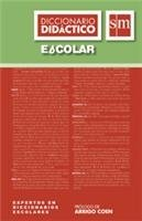 Diccionario Didactico Escolar  / isbn 9789707850767 / Ediciones SM