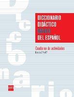 Diccionario Didactico Basico del Espanol - Cuaderno 3 al 4 / isbn 9781934801581 / Ediciones SM