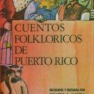 Cuentos Folkloricos de Puerto Rico