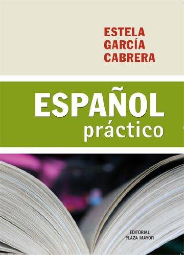 Espanol Practico - Edicion Revisada - Estela Garcia Cabrera - isbn 9781563283598