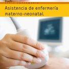 Asistencia de Enfermeria Materno-Neonatal 2da Edicion - Mary Ann Towle isbn 9788483226544