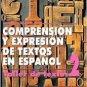 Comprension Y Expresion De Textos En Espanol 2 - Juan Luis Onieva Morales - Editorial Plaza Mayor