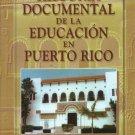 Historia Documental De La Eucacion en Puerto Rico - Alfonso Lopez Yustos - 0929441125