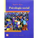 Psicologia Social 8va edicion - Myers - isbn 9701053982