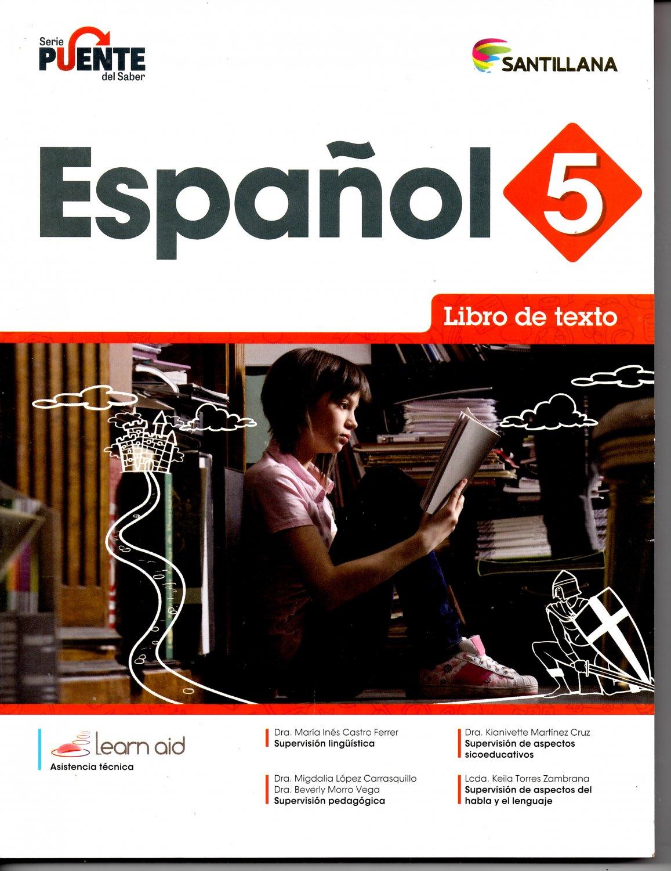 Espanol 5 - Texto - Serie Puente del Saber - isbn 9781618755919 - Ediciones Santillana