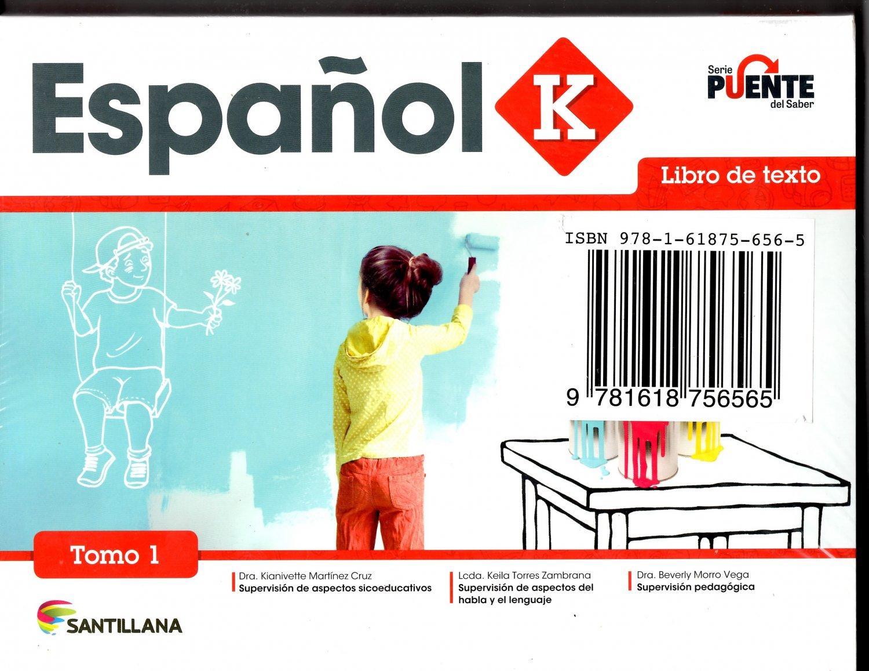 Espanol K - tomo 1 y tomo 2 - Serie Puente del Saber - isbn 9781618756565 - Ediciones Santillana