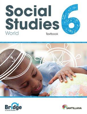 Social Studies 6 - Textbook - Serie Puente del Saber - isbn 9781618756305 - Ediciones Santillana