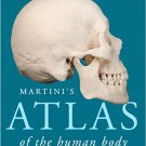 Martini's Atlas of the Human Body 10th Edition - Martini - isbn 9780321940728