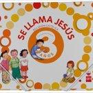 Se LLama Jesus PPK - 3 anos -  isbn 9788467598506