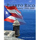 Puerto Rico An Oral History 1898-2008 - Barbara Tasch Ezratty - isbn 9780942929317