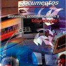 Administracion de Documentos. Sistemas Procedimientos y Tecnologia - Correa  - isbn 9789701046869